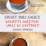 sweet imli chutney / sweet tamarind sauce