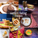 Navratri Vrat Recipes- 13 Best Navratri fasting| Vrat recipes