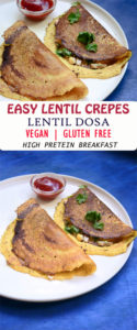Easy Lentil Crepes , Moong Dal Cheela recipe |,Vegan and gluten free